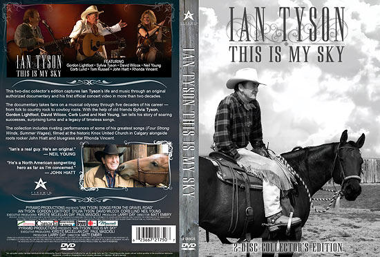 Ian Tyson 2 disc dvd this is my sky
