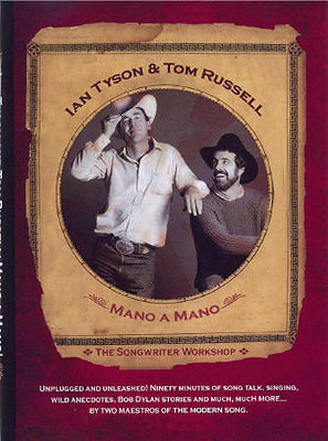 Ian Tyson and TOm Russell Mano a Mano DVD